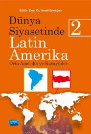 Dünya Siyasetinde Latin Amerika-2, Ankara. Nobel ile ilgili görsel sonucu